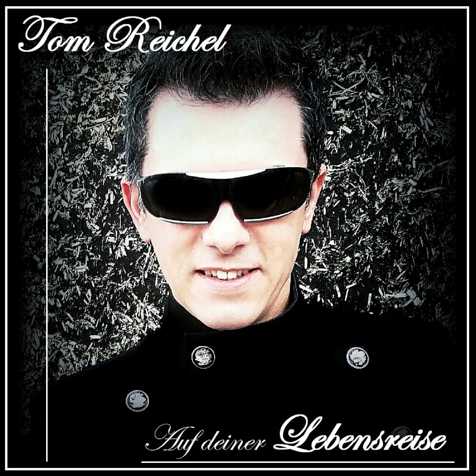 Tom Reichel Album , Tom Reichel Best Of , Tom Reichel Lebensreise
